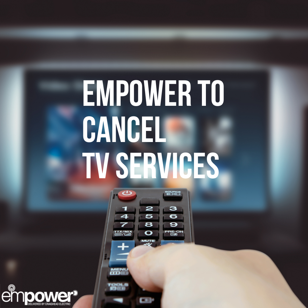 empower to discontinue TV Services